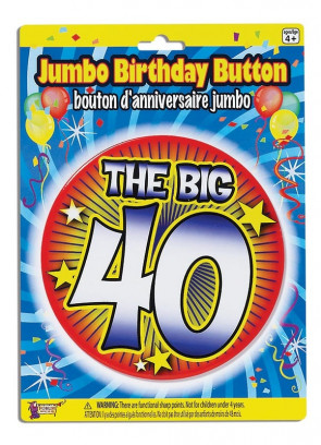 Birthday Badge – The Big 40!