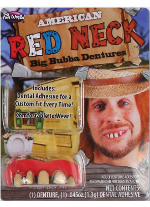 Red Neck Teeth