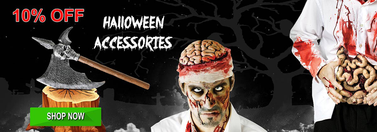 10% Off !!! Halloween Accessories Earlybird Offer!!! Get in Early and sort out accessories for your costume now!
